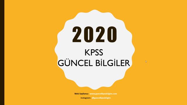 2020 KPSS Çıkmış Güncel Bilgi Soru ve Cevapları