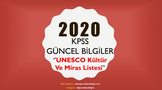 """2020 KPSS Güncel Bilgiler """"'Unesco Kültür Ve Miras Listesi"""" PDF İndir"""