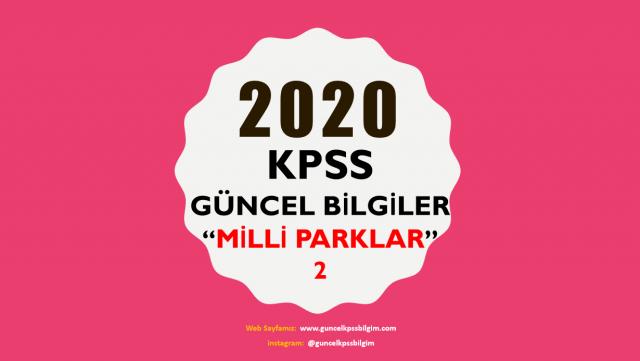 """2020 KPSS Güncel Bilgiler """"Milli Parklar 2"""" PDF İndir"""
