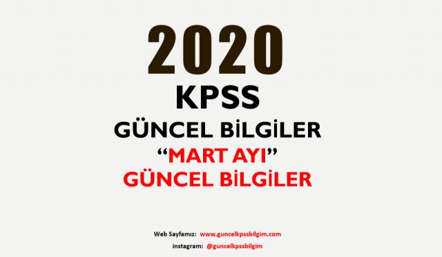 """2020 KPSS Güncel Bilgiler """"Mart Ayı Güncel Bilgiler"""" PDF İndir"""
