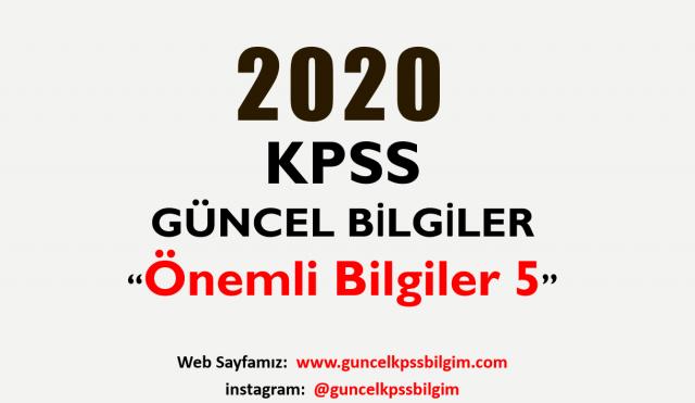 """2020 KPSS Güncel Bilgiler """"Önemli Bilgiler 5"""" PDF İndir"""