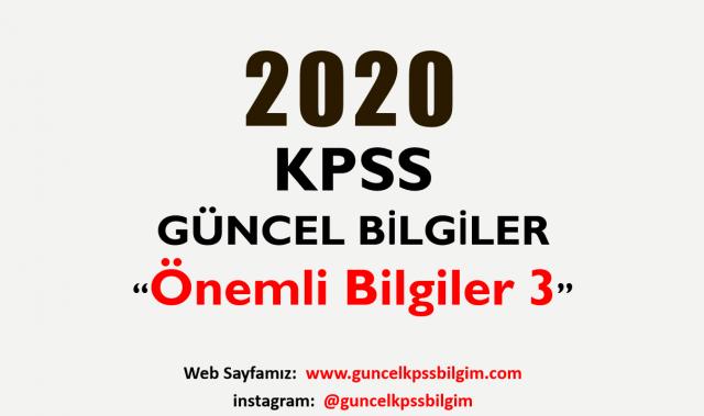 """2020 KPSS Güncel Bilgiler """"Önemli Bilgiler 3"""" PDF İndir"""