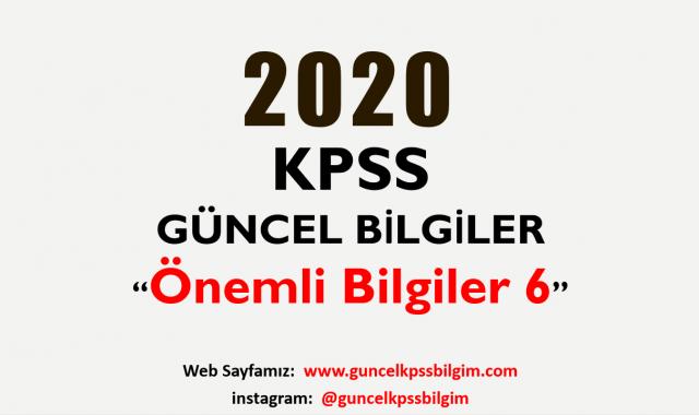 """2020 KPSS Güncel Bilgiler """"Önemli Bilgiler 6"""" PDF İndir"""