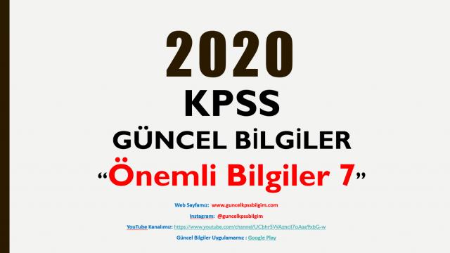 """2020 KPSS Güncel Bilgiler """"Önemli Bilgiler 7"""" PDF İndir"""