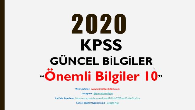"""2020 KPSS Güncel Bilgiler """"Önemli Bilgiler 10"""" PDF İndir"""