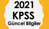 2021 KPSS Güncel Bilgiler Online Deneme 1