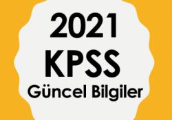 2021 KPSS Güncel Bilgiler Mobil Uygulamamız